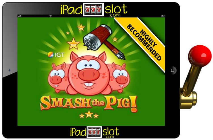 Smash the Pig Free IGT Slot Guide
