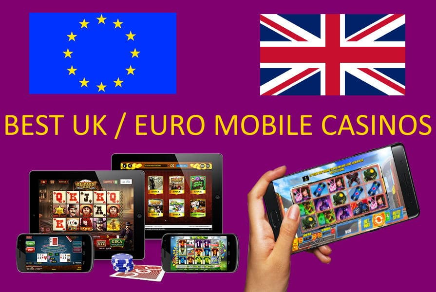 Choosing a Great European / UK Online Mobile Casino