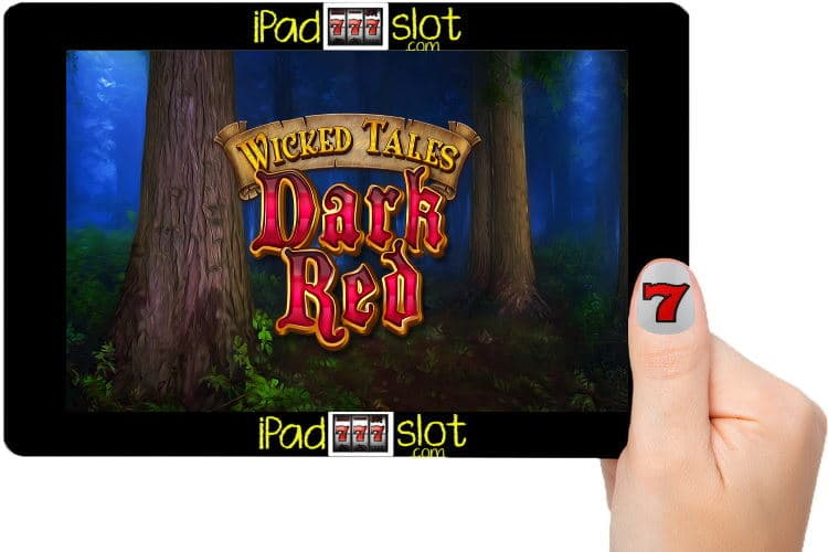 Wicked Tales Dark Red Free Slot Game Guide