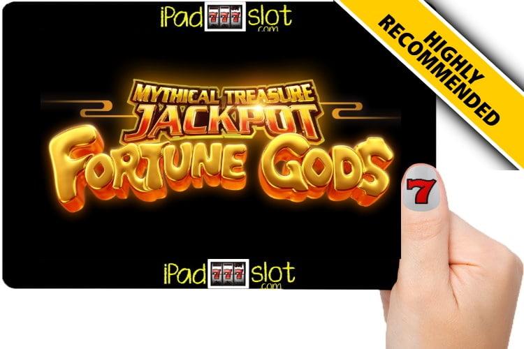 Mythical Treasure Fortune Gods Jackpot Slot Guide