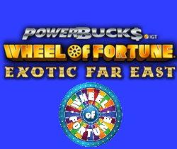 Wheel of Fortune Exotic Far East PowerBucks